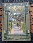 Vintage Gardening Book - Garden Work William Good 1908 Antique Ornate Binding
