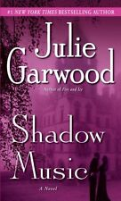 Shadow Music: A Novel by Julie Garwood