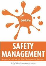 Quick Win Safety Management : Answers to Your Top 100 Safety Management...
