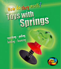 Toys with Springs (Young Explorer: How Do They Work?) (Young Explorer: How Do Th