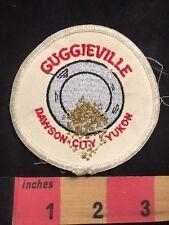 Vintage GUGGIEVILLE DAWSON CITY YUKON Alaska Patch 75Y6