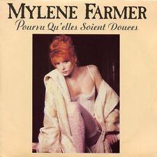Mylène Farmer 7'' Pourvu Qu'Elles Soient Douces - Imprimerie Montreuil - France