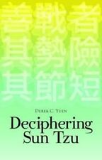 Deciphering Sun Tzu How to Read The Art of War by Derek M. C. Yuen 9781849042420