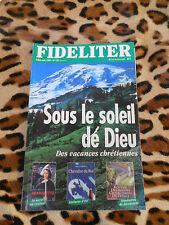 Revue - FIDELITER n° 130, 1999 - Sous le soleil de Dieu