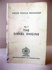 Motor Vehicle Mechanism No. 7: THE DIESEL ENGINE; Ford Motor Company; Booklet