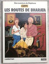Stéphane Les Routes de Bharata EO 1982 TTBE Ceppi