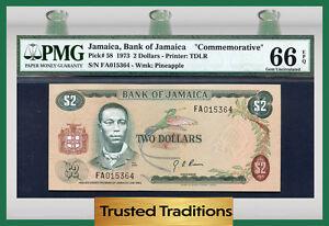"TT PK 58 1973 JAMAICA 2 DOLLARS ""COMMEMORATIVE"" PMG 66 EPQ POP 1 FINEST KNOWN"