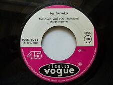 LES KAVEKA Tamouré vini vini / elle est partie danser le tamouré V45 1055 JUKE