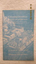 1940 Summer Session Columbia University Bulletin of Information 24 Pgs. New York
