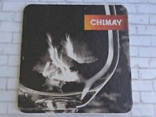 Beer Bar Coaster <> CHIMAY Trappist Beers and Cheeses ~ Baileux, BELGIUM Brewery