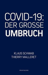 Klaus Schwab DER GROSSE UMBRUCH The GREAT RESET Deutsch CVID 19 WEF