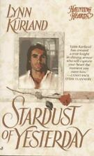 Stardust of Yesterday by Lynn Kurland (1996, Paperback)