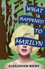 What Happened to Marilyn (Paperback or Softback)
