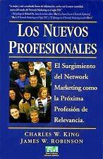 Los Nuevos Profesionales By Charles King Marketing Multilevel Finanzas Spanish