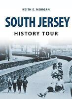 (Very Good)-South Jersey History Tour (Paperback)-Morgan, Keith E.-1445657597