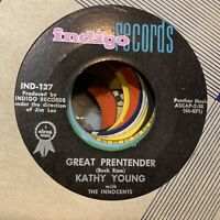 Kathy Young 45 - Great Pretender / Baby Oh Baby - Indigo 137 VG+