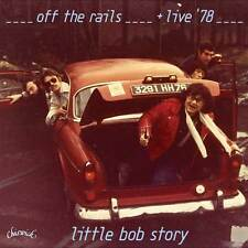 Little Bob Story - Off The Rails And Live In '78 (CDWIKD 329)