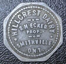 Vintage HILLCREST DAIRY S.W. Ecker - Smithville, Ont. TOKEN - Good For 1 Quart