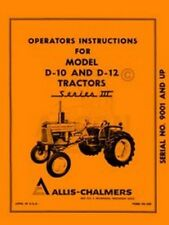 ALLIS CHALMERS D-10 D-12  Series III 3 Owners Manual
