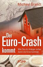 DER EURO-CRASH KOMMT - Buch von Michael Grandt KOPP VERLAG - OVP