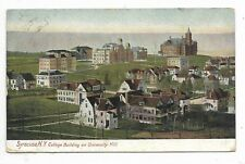 SYRACUSE, NEW YORK  College Building on University Hill -  Circa 1912