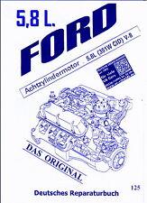 Ford  V8  5,8 L.( 351 W )  Rep.- Anleitung -   Deutsch