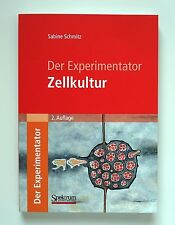 Der Experimentator: Zellkultur von Sabine Schmitz (2009, Taschenbuch)