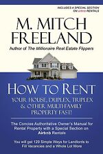 (Digital BooK) HOW TO RENT YOUR HOUSE, DUPLEX, TRIPLEX & OTHER MULTI- FAMILY