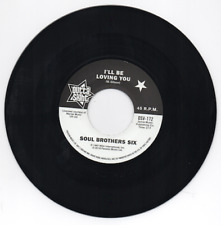 SOUL BROTHERS SIX I'll Be Loving You NEW NORTHERN SOUL 45 (OUTTA SIGHT) 60s