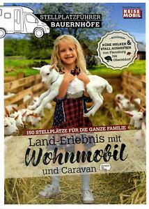 Stellplatzführer Bauernhöfe - Land-Erlebnis mit Wohnmobil und Caravan