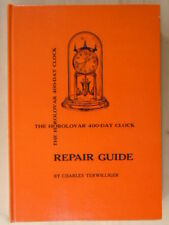 The Horolovar 400-day clock repair guide by Terwilliger, Charles