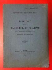 DISCORSO PRONUNCIATO DAL DEPUTATO PLASTINO ALLA CAMERA... NOVEMBRE 1888 (VC)