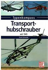 Book Book of types Transport helicopter since 1945 Frank Swede