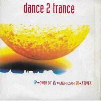 CD, Single - Dance 2 Trance – Power Of American Natives Label: Dance Pool – DA