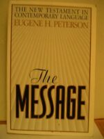 The Message: The New Testament in Contemporary Lan