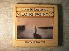Lore and Legends of Long Point Ontario Canada Lake Erie History Harry Barrett HC