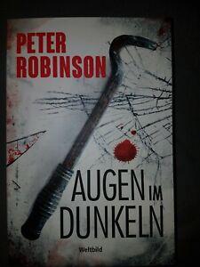 Augen im Dunkeln Peter Robinson Krimi Thriller