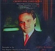"TODD THOMAS ""CROWN HIM LORD OF ALL"" Inspirational Hymn CD with Jon Spong, Organ"