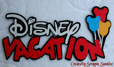 DISNEY VACATION #2 - Die Cut Title - Premade Paper Piece for Pages - SSFFDeb
