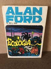 ALAN FORD N. 40 Ecologia CORNO 1972 Magnus ORIGINALE 1^ ED. B/O