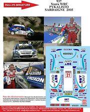 DÉCALS 1/43 réf 937 Citroen  Xsara WRC  PYKALISTO SARDAIGNE  2005