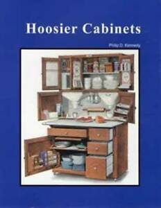Hoosier Cabinet Book - ID Fix Restore Repair - Sellers Napanee McDougall Boone
