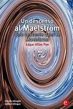 Un Descenso Al Maelström/une Descente Dans le Maelstrom : Edición...