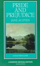 Pride and Prejudice : An Authoritative Text, Backgrounds, Reviews, and Essays in