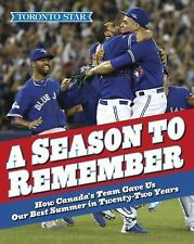 A Season to Remember: How Canada's Team Gave Us Our Best Summer in-ExLibrary