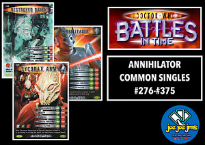 Dr Doctor Who Battles in Time Cards - ANNIHILATOR Common Singles - RESTOCKED