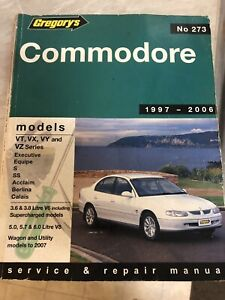 Holden Commodore VT, VY, VX, VZ Series 1997-2006 Gregorys Workshop Repair Manual