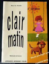 CLAIR MATIN méthode de lecture livret 2 Armand Colin livre pour apprendre à lire