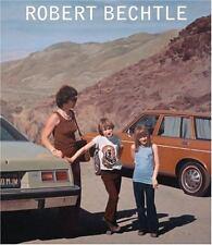 Robert Bechtle: A Retrospective, , Ray, Charles,Weinberg, Jonathan,Auping, Michæ