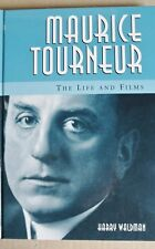 R40287 Maurice Tourneur: The Life and Films - Hardcover